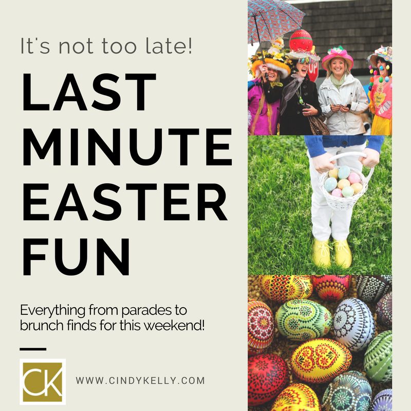 Last minute easter fun this weekend