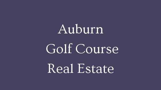 Auburn golf course homes
