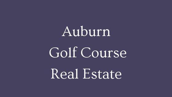 Auburn golf course homes