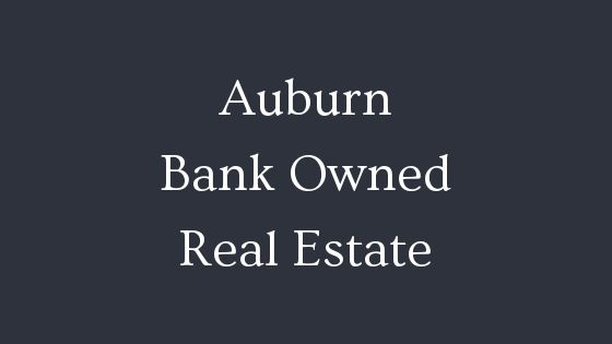 Auburn bank owned real estate