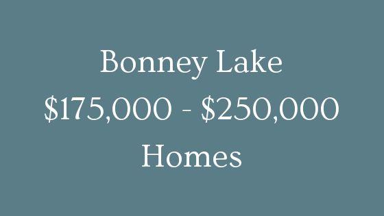 Bonney Lake 175000 to 250000 homes