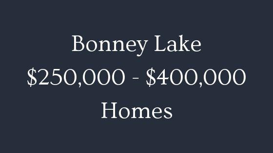 Bonney Lake 250000 to 400000 homes