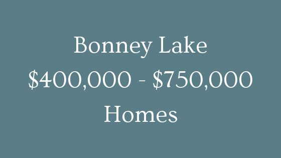 Bonney Lake 400000 to 750000 homes