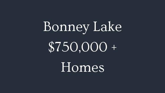 Bonney Lake 750000 homes