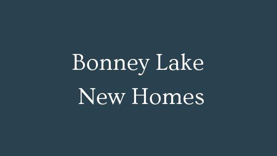 Bonney Lake New Homes