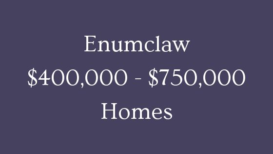 Enumclaw 400000 to 750000 homes