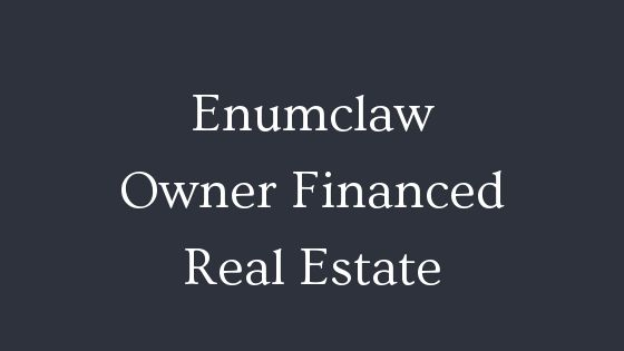 Enumclaw owner financed real estate