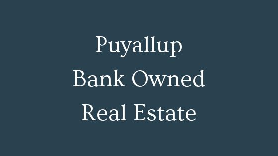Puyallup bank owned real estate