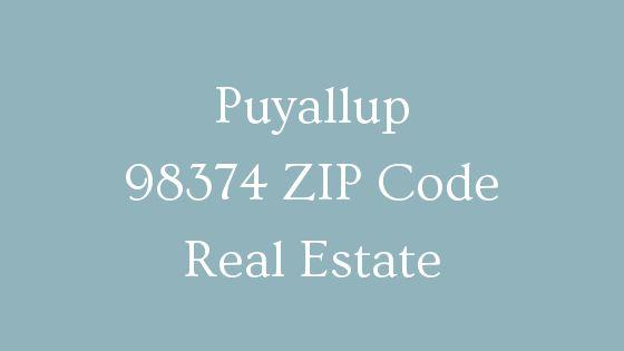 Puyallup 98374 ZIP Code Real Estate