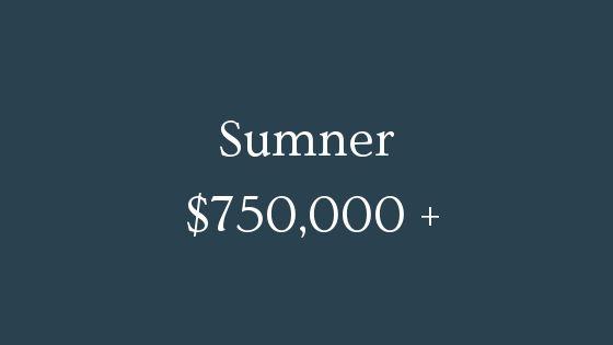 Sumner 750000 plus real estate