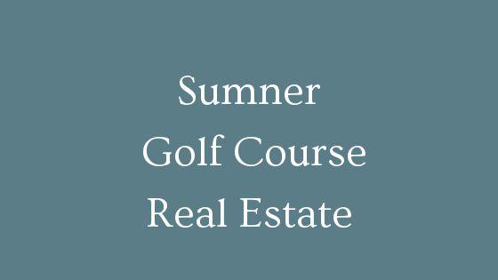 Sumner Golf Course homes for sale