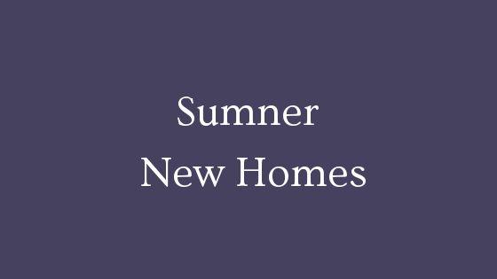 Sumner new homes for sale