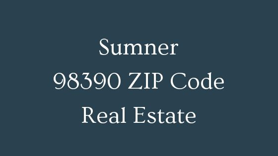 Sumner 98390 ZIP Code Real Estate