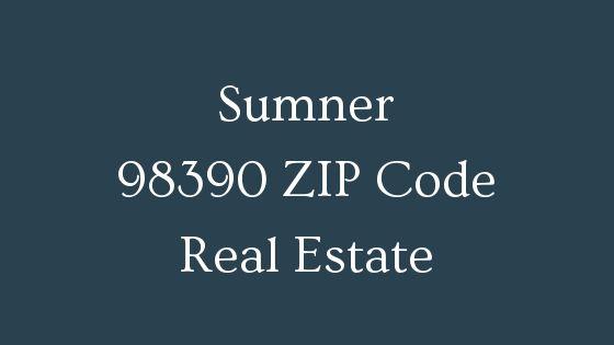 Sumner 98390 ZIP Code Real Estate