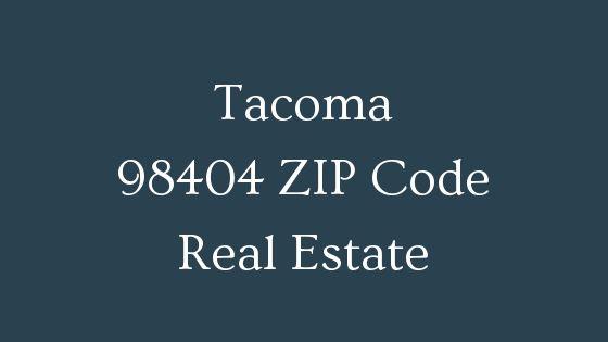 Tacoma 98404 Zip Code real estate