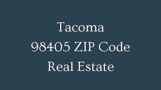 tacoma 98405 Zip Code real estate
