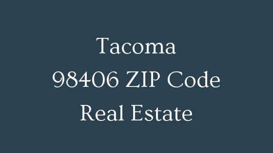 Tacoma 98406 Zip Code real estate