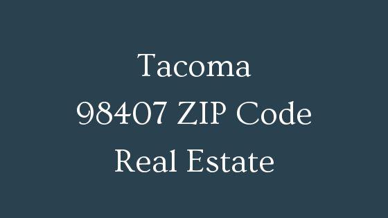 Tacoma 98407 Zip Code real estate