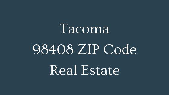 Tacoma 98408 Zip Code real estate
