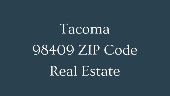 Tacoma 98409 Zip Code real estate