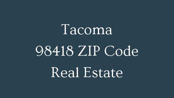 Tacoma 98418 Zip code real estate