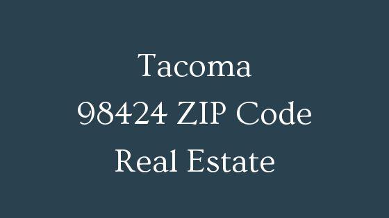 Tacoma 98424 Zip code real estate