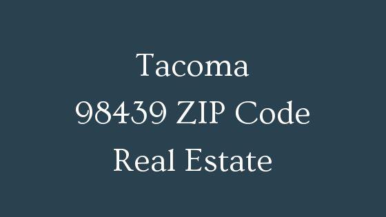 Tacoma 98439 Zip Code Real estate