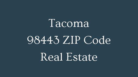 Tacoma 98443 Zip Code real estate