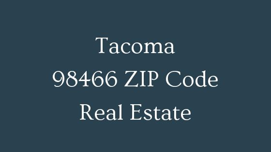 Tacoma 98466 zip code real estate