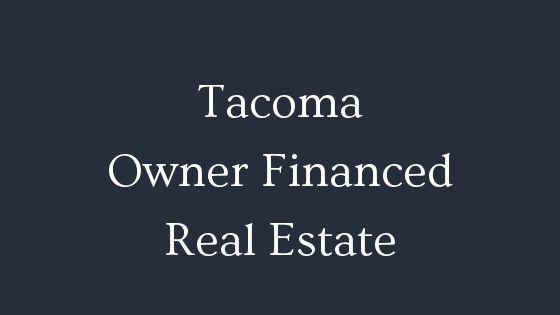 Tacoma owner financed real estate