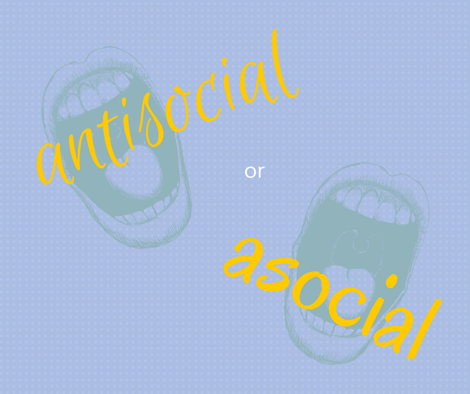 antisocial or asocial