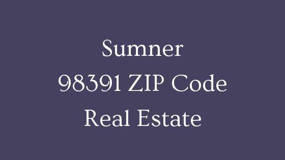 Sumner 98391 ZIP Code Real Estate for sale