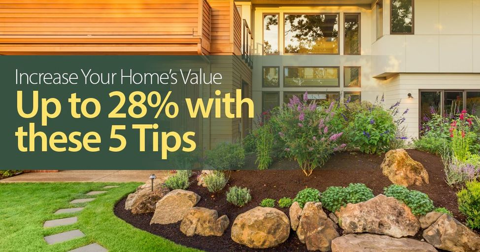 Increase home value by up to 28 percent
