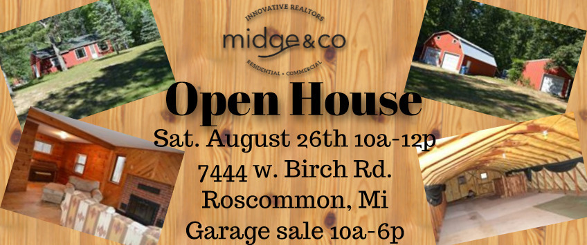 Open house for 7444 birch rd roscommon mi.