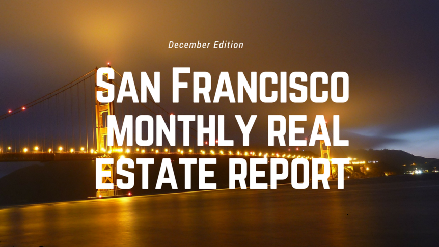 san-franciscomonthly-real-estate-report