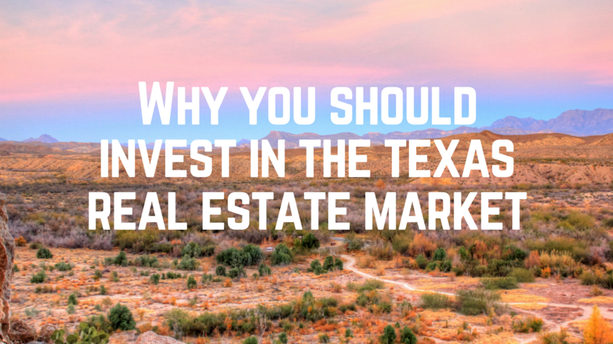 why-you-shouldinvest-in-the-texasreal-estate-market_