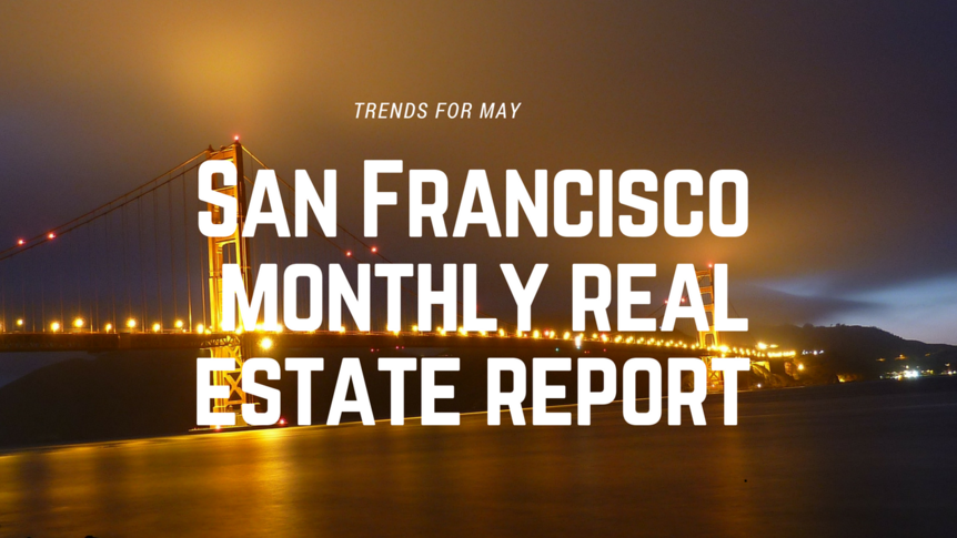 san-franciscomonthly-real-estate-report-1