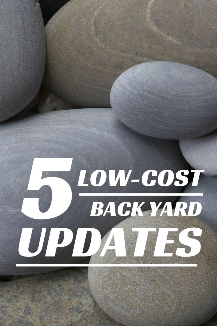 5 Low-Cost Backyard Updates