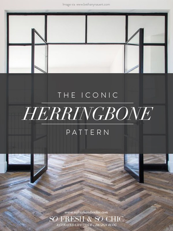 The Iconic Herringbone Pattern