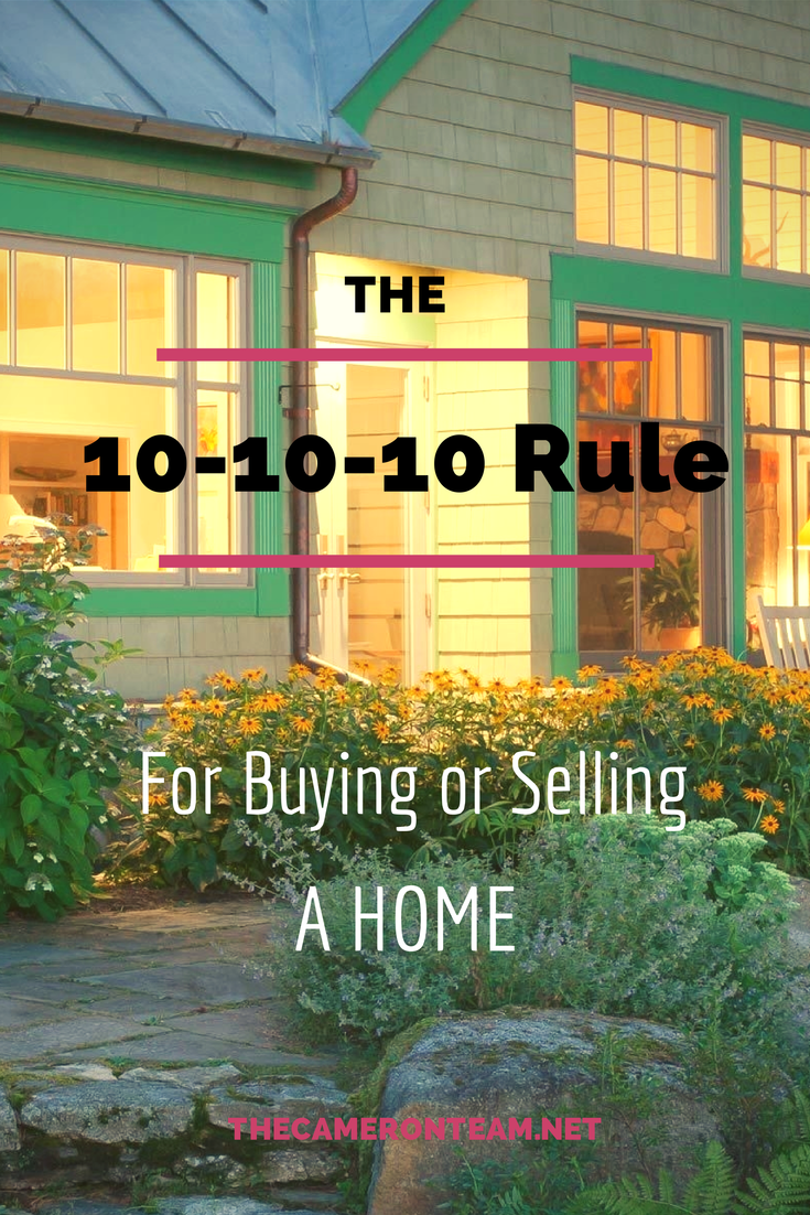 10-10-10 Rule for Buying or Selling a Home