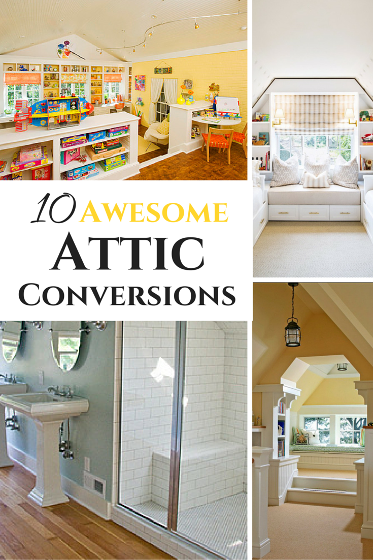 10 Awesome Attic Conversions