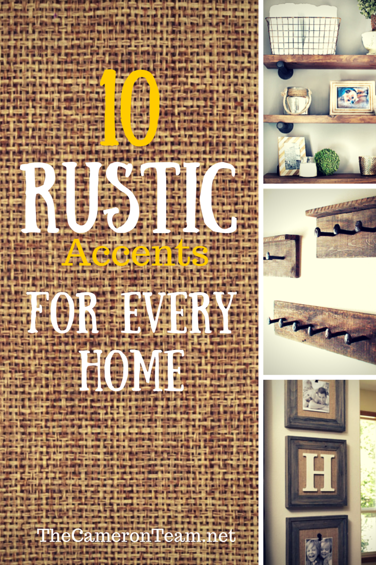 10 Rustic Accents for Every Home