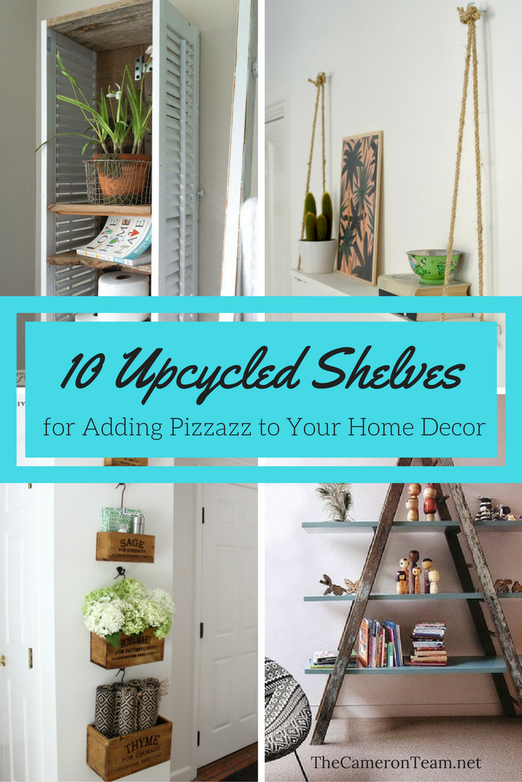 10 Upcycled Shelves for Adding Pizzazz to Your Home Decor