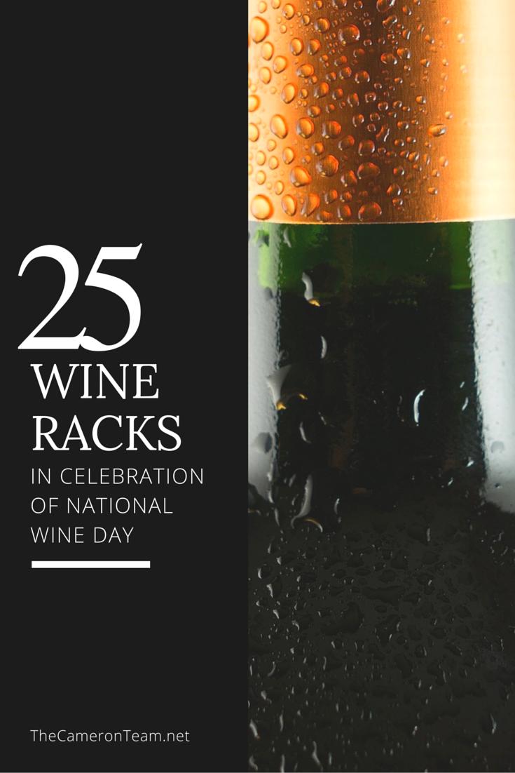 25 Wine Racks - National Wine Day