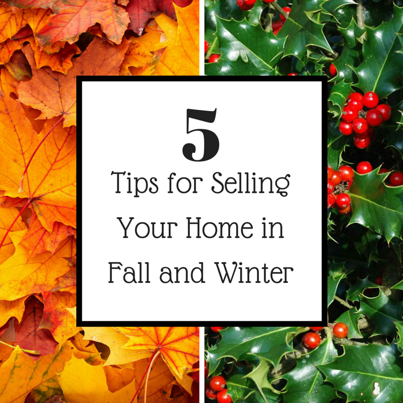 5 Tips for Selling Your Home in Fall and Winter