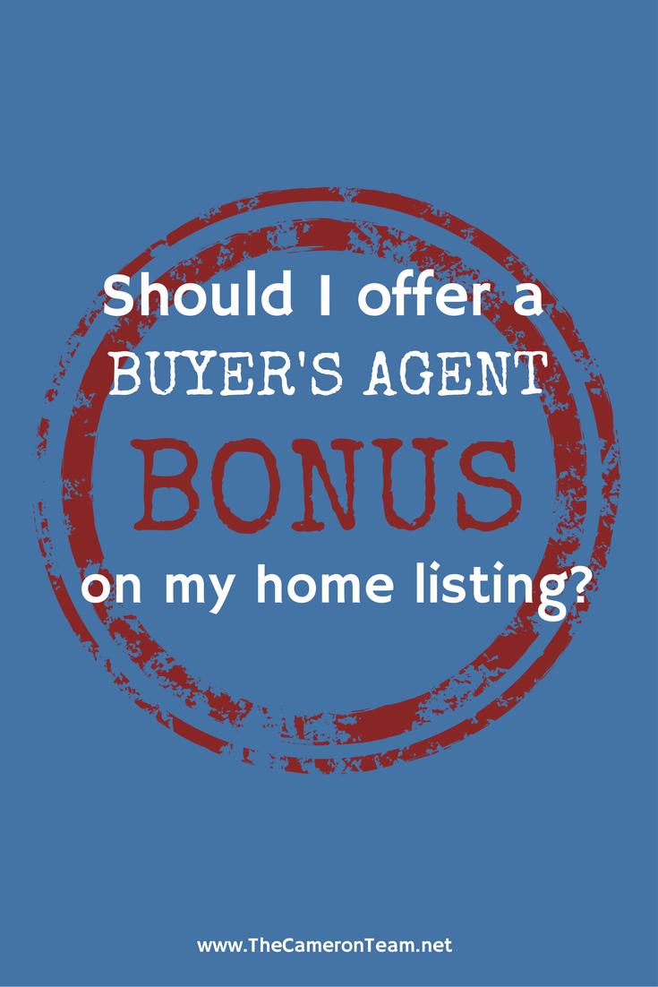 Should I Offer a Buyer's Agent Bonus