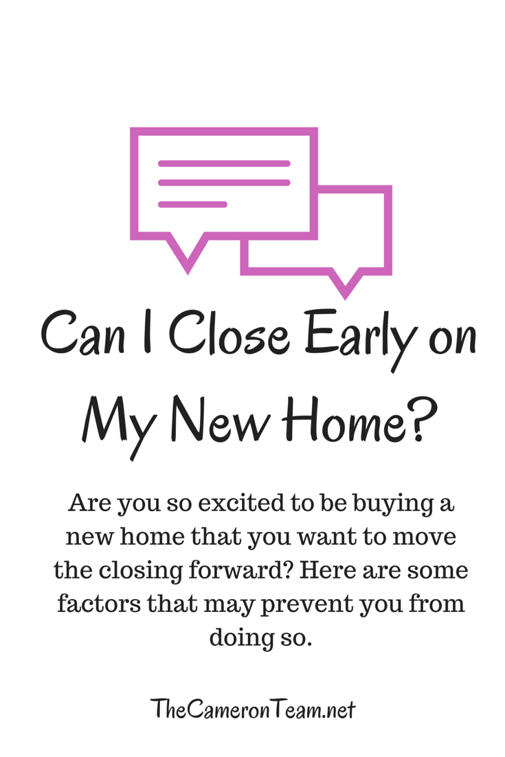 Can I Close Early on My New Home