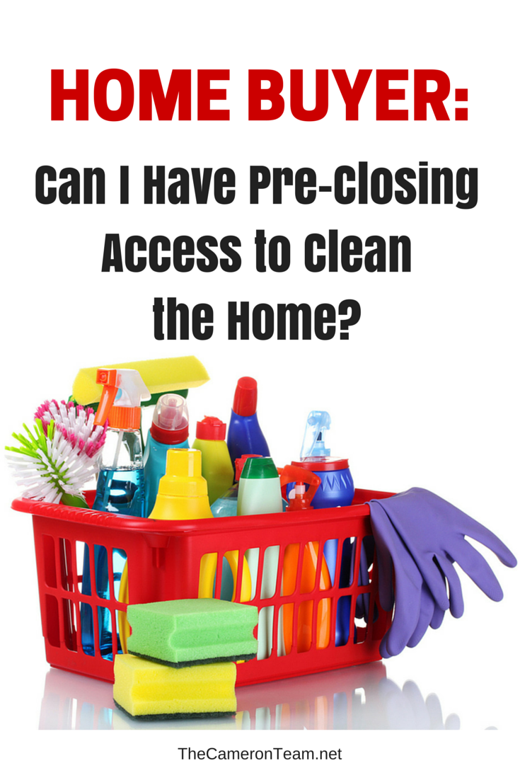 Can I Have Pre-Closing Access to Clean