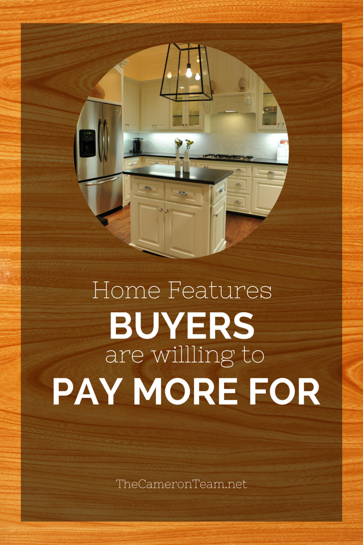 Home Features Buyers Are Willing to Pay More For