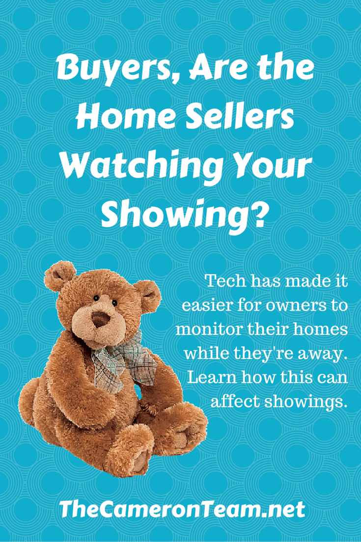 Home Sellers Watching Showings with Cameras